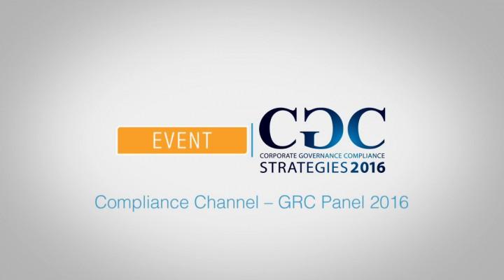 Compliance Channel – GRC Panel 2016