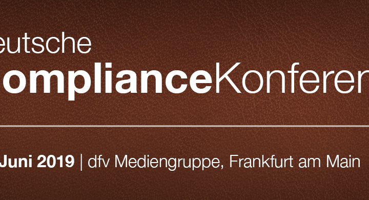 Compliance Channel went Frankfurt a.M. als Medienpartner der Deutschen Compliance Konferenz
