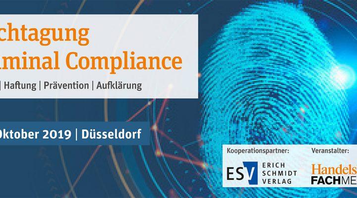 24. Oktober 2019 – Fachtagung Criminal Compliance