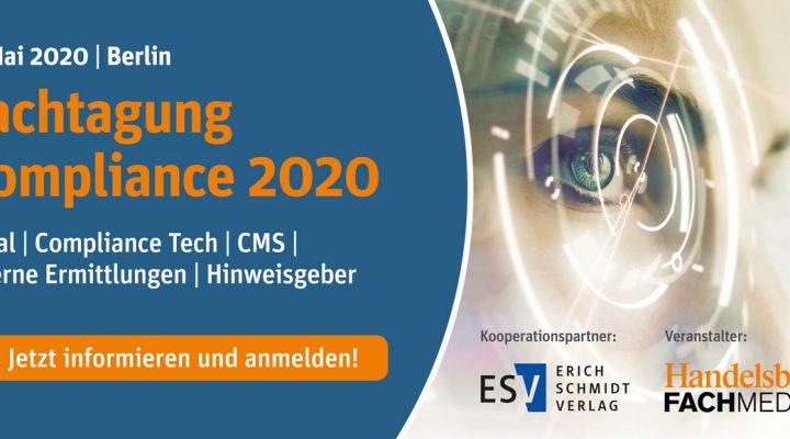 Fachtagung Compliance 2020 am 06.05.2020 in Berlin – wir sind als Medienpartner für Sie vor Ort!