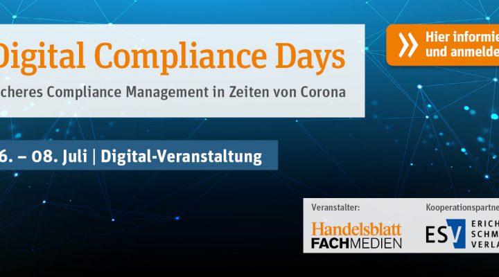 Wir begleiten das neue Format der Digital Compliance Days vom 06. – 08.07.2020 als Medienpartner!