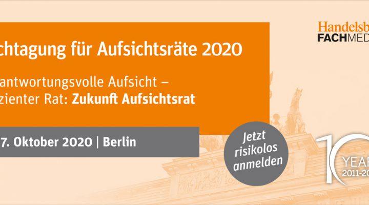 Wir begleiten die 10. Fachtagung für Aufsichtsräte am 27.10.2020 als Medienpartner!