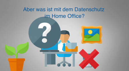 Datenschutz im Home Office – Create Your Story!