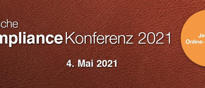 Deutsche Compliance Konferenz am 04. Mai 2021 jetzt ONLINE!
