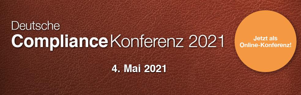 Veranstaltungsbericht zur Deutsche Compliance Konferenz 2021 am 04. Mai 2021